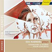 Play & Download Ida Haendel plays Tchaikovsky & Dvorak by Ida Haendel | Napster