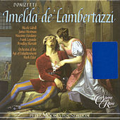 Play & Download Donizetti, G.: Imelda De'Lambertazzi [Opera] by Frank Lopardo | Napster