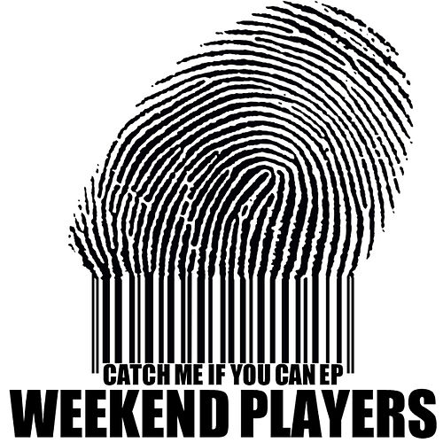Play & Download Catch Me If You Can EP by Weekend Players | Napster