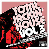 Total Jackin' House Vol.3 by Various Artists