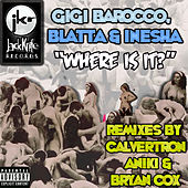 Play & Download Where Is It? by Gigi Barocco | Napster