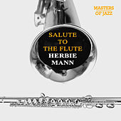 Play & Download Salute To The Flute by Herbie Mann | Napster