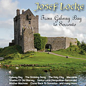 From Galway Bay To Sorrento by Josef Locke