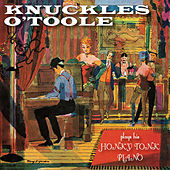 Play & Download Honky Tonk Ragtime Piano by Knuckles O'Toole | Napster