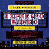 Play & Download Expresso Bongo by Original Cast | Napster