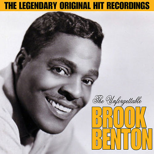 Play & Download The Unforgettable Brook Benton by Brook Benton | Napster
