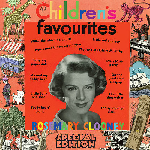 Children's Favourites (Special Edition) by Rosemary Clooney