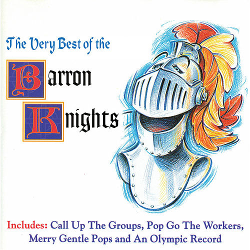 The Very Best Of The Barron Knights by The Barron Knights