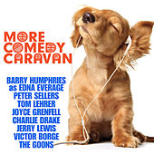 Play & Download More Comedy Caravan by Various Artists | Napster