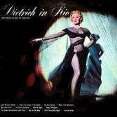Play & Download Dietrich In Rio by Marlene Dietrich | Napster