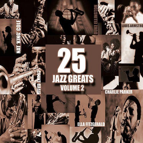 25 Jazz Greats, Vol 2 by Various Artists