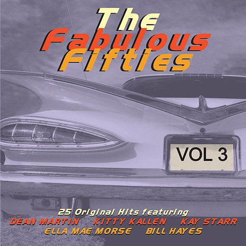 The Fabulous Fifties, Vol 3 by Various Artists