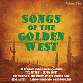 Play & Download Songs of the Golden West Vol 2 by Various Artists | Napster