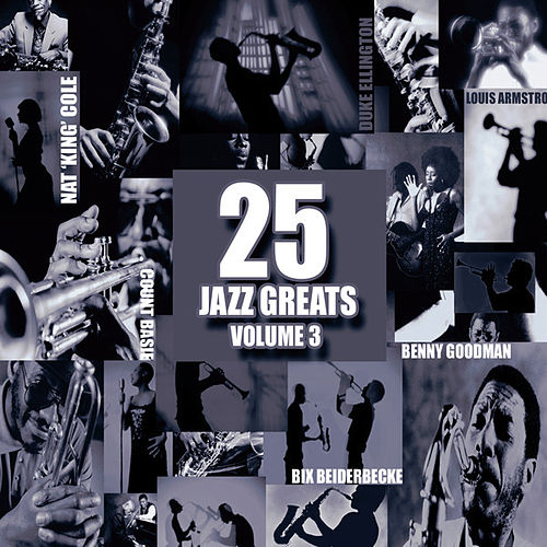 Play & Download 25 Jazz Greats Vol 3 by Various Artists   Napster