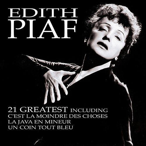 Play & Download 21 Greatest by Edith Piaf | Napster