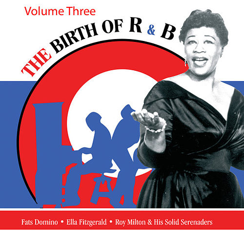 Play & Download The Birth Of R&B Vol 3 by Various Artists | Napster
