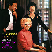 Play & Download Blossom Dearie Sings Comden And Green by Blossom Dearie | Napster