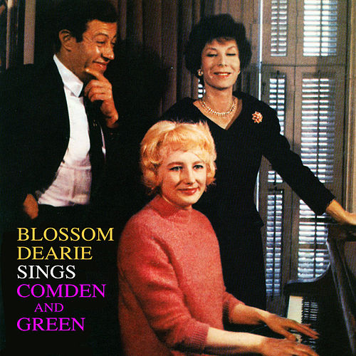 Blossom Dearie Sings Comden And Green by Blossom Dearie