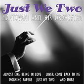 Play & Download Just We Two by Mantovani & His Orchestra | Napster
