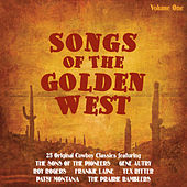 Songs of the Golden West Vol 1 by Various Artists