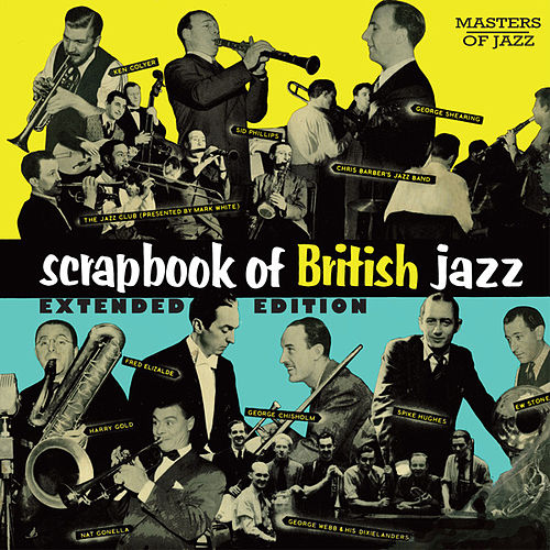 A Scrapbook Of British Jazz - Special Edition by Various Artists