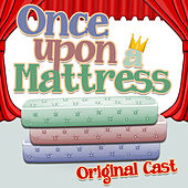 Once Upon A Mattress by Original Cast
