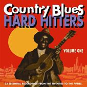 Play & Download Country Blues Hard Hitters Vol. One by Various Artists | Napster