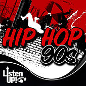 Listen Up: Hip Hop 90s by The Comptones