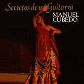 Secretos de Mi Guitarra by Manuel Cubedo