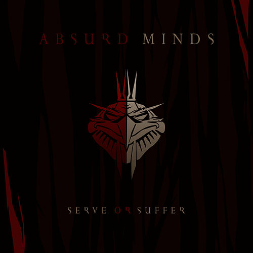 Play & Download Serve Or Suffer by Absurd Minds | Napster