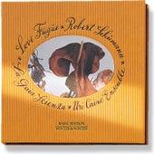 Love Fugue: Robert Schumann by Various Artists