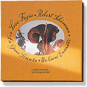Play & Download Love Fugue: Robert Schumann by Various Artists | Napster