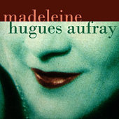 Play & Download Madeleine by Hugues Aufray | Napster