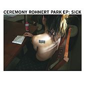 Play & Download Sick by Ceremony | Napster