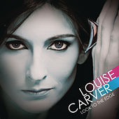 Play & Download Look To The Edge by Louise Carver | Napster