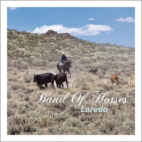 Play & Download Laredo by Band of Horses   Napster