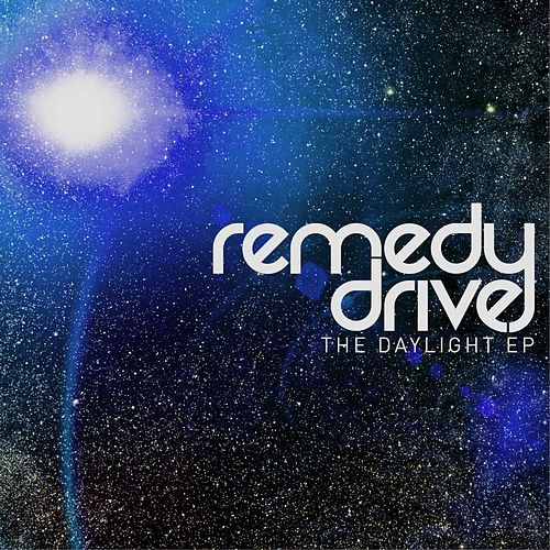 Play & Download The Daylight EP by Remedy Drive | Napster