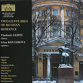 Play & Download Two Centuries of Russian Romance by Vladimir Gerts | Napster