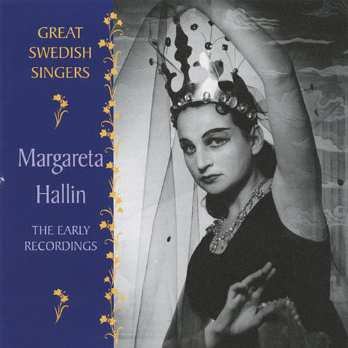 Great Swedish Singers: Margareta Hallin - The Early Recordings 1955-1960 by Margareta Hallin