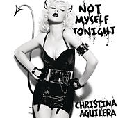 Not Myself Tonight by Christina Aguilera