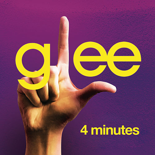 Play & Download 4 Minutes (Glee Cast Version) by Glee Cast | Napster