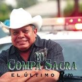 Play & Download El Perro Se Volvió Lobo by El Compa Sacra | Napster