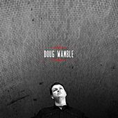 Play & Download Doug Wamble by Doug Wamble | Napster
