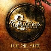 Play & Download Por Siempre Alacranes by Alacranes Musical | Napster