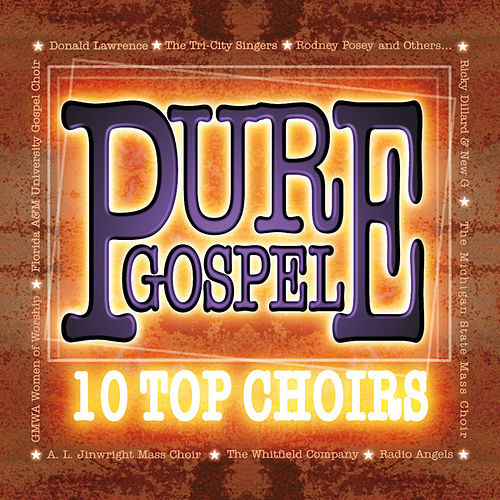 Play & Download Pure Gospel 10 Top Choirs by Various Artists | Napster