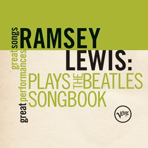 Play & Download Plays The Beatles Songbook (Great Songs/Great Performances) by Ramsey Lewis | Napster