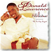 Play & Download Hello Christmas by Donald Lawrence | Napster