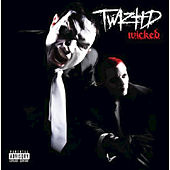 Play & Download W.I.C.K.E.D. by Twiztid | Napster