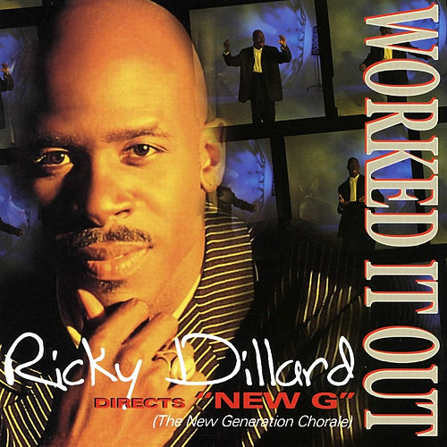 Play & Download Worked It Out by Ricky Dillard | Napster