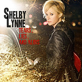 Tears, Lies, And Alibis by Shelby Lynne